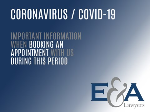 Legal services at E&A Lawyers during the coronavirus pandemic